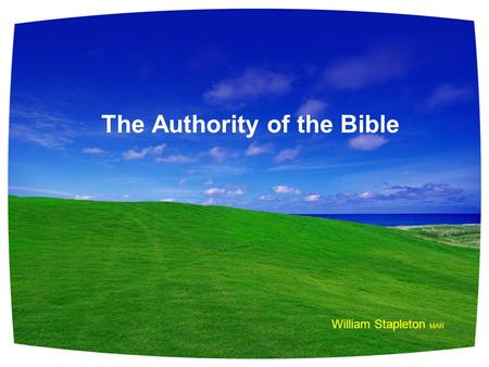 The Authority of the Bible William Stapleton MAR.