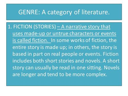 GENRE: A category of literature.