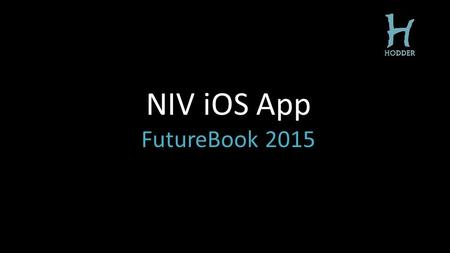 NIV iOS App FutureBook 2015. The world's most popular Bible translation 450 million copies sold.