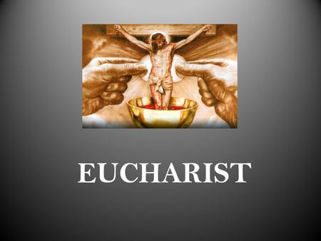 EUCHARIST. What do I have to offer? FIRST PRIEST IN THE BIBLE.