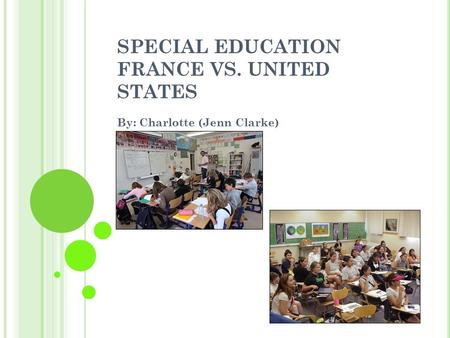 SPECIAL EDUCATION FRANCE VS. UNITED STATES