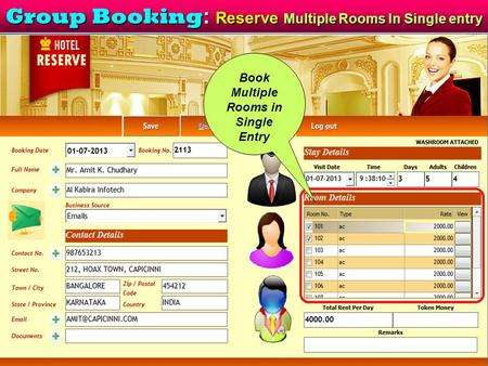 Group Booking : Reserve Multiple Rooms In Single entry Book Multiple Rooms in Single Entry.