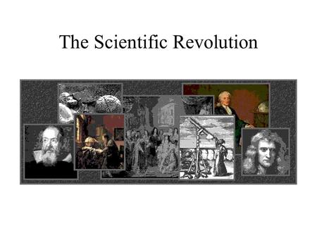 The Scientific Revolution. In biology, William Harvey (1578-1657) accurately demonstrated how blood circulates through the human body.
