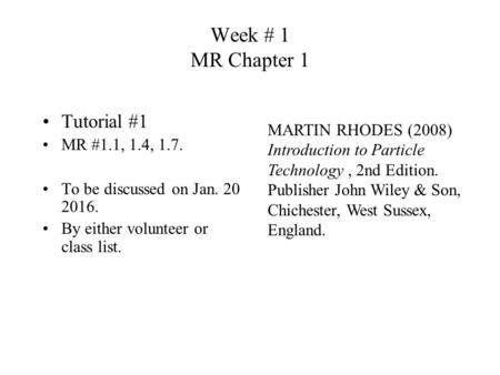 Week # 1 MR Chapter 1 Tutorial #1
