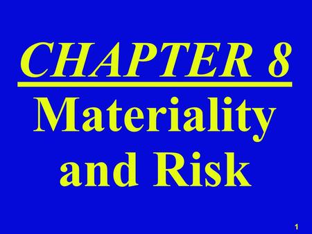 CHAPTER 8 Materiality and Risk