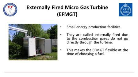 Externally Fired Micro Gas Turbine (EFMGT)