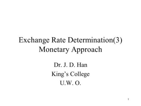 the three models of exchange rate determination Term interest rates and exchange  netherlands bank): the determination of long-term interest  the determination of the exchange rate and long-term.