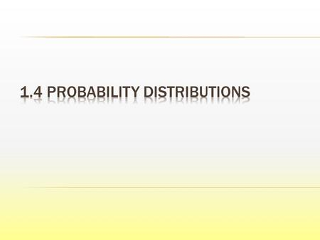  A probability function is a function which assigns probabilities to the values of a random variable.  Individual probability values may be denoted.