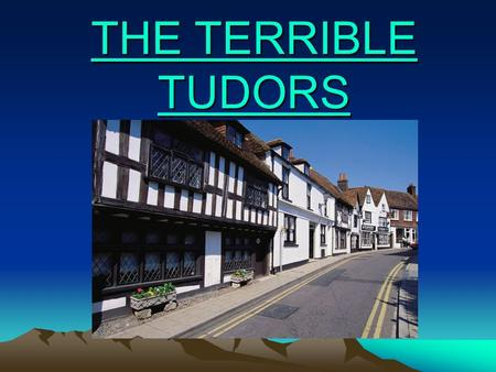 THE TERRIBLE TUDORS. Crime & Punishment In Tudor England the punishment sure was harsh! During the reign of Henry VIII over 70,000 people were executed.