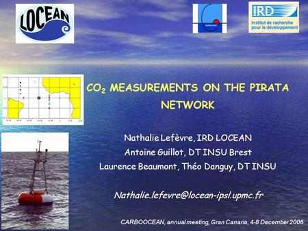 CO2 MEASUREMENTS ON THE PIRATA NETWORK