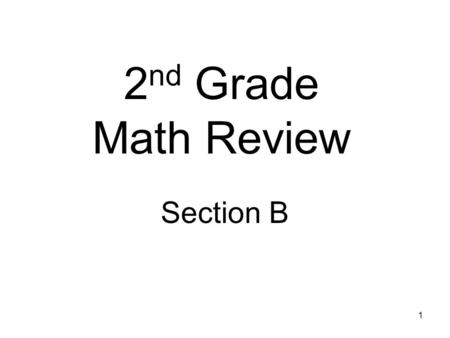 2nd Grade Math Review Section B.