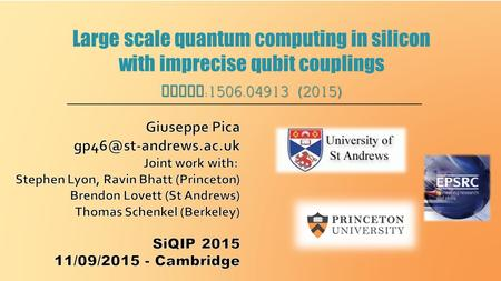 Large scale quantum computing in silicon with imprecise qubit couplings ArXiv :1506.04913 (2015)