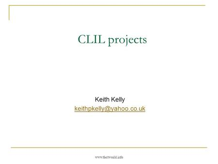CLIL projects Keith Kelly