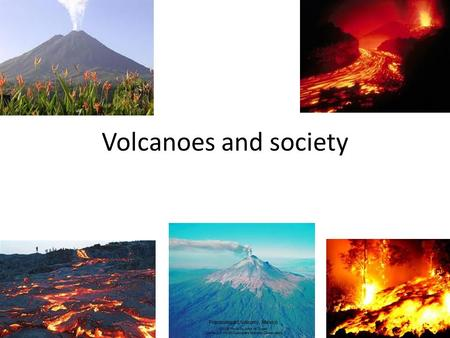 Volcanoes and society. Location Usually at plate boundaries At hot spots The ring of fire is the coastal regions around the pacific ocean where plates.