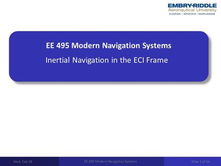 EE 495 Modern Navigation Systems