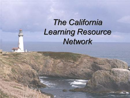 The California Learning Resource Network. Trainer of Trainers.