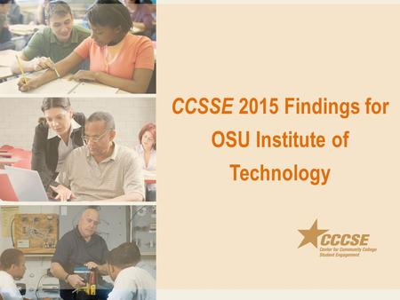 CCSSE 2015 Findings for OSU Institute of Technology.