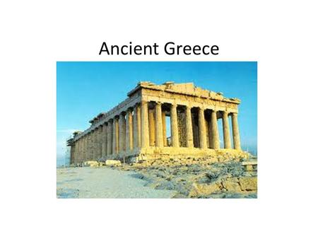 Ancient Greece. section 1GEOGRAPHY Mountainous peninsula Rugged terrain, limited farming Communication & transportation difficult Hard to unite cities,