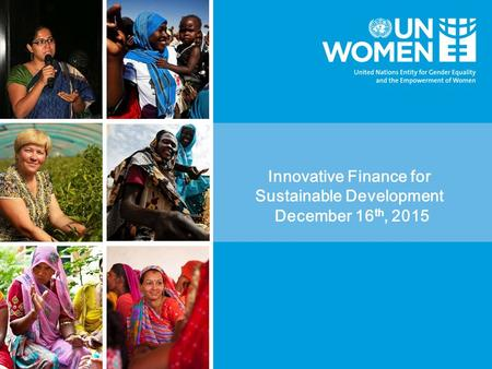 Innovative Finance for Sustainable Development December 16 th, 2015.