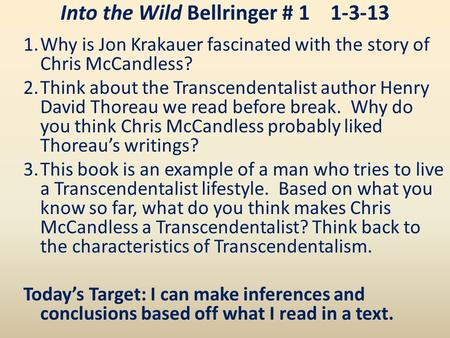defining the character of chris mccandless from into the wild by jon krakauer Chris mccandless fits this definition perfectly ability he did not lack but as a character i believe he is an essential lesson in social progression that's how jon krakauer, the author of into the wild, and his companions reached the bus.