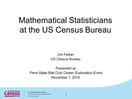Mathematical Statisticians at the US Census Bureau
