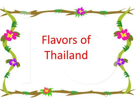 Flavors of Thailand. The Principles of Thai Cookery by Chef McDang is a beautifully presented encyclopedia of Thai cuisine. Informative, instructional.