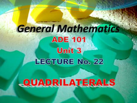 Learn about the quadrilaterals Understand the different types of quadrilaterals Students and Teachers will be able to.
