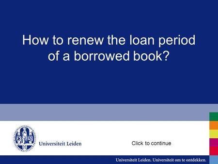 How to renew the loan period of a borrowed book? Click to continue.