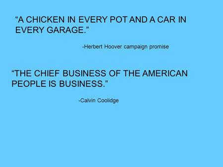 A Chicken In Every Pot And A Car In Every Garage CH The Business of Ame...