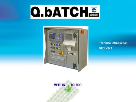 Technical Introduction April 2006. Internal usage only 1 General Features  Self contained batch solution for small, standalone applications.  All functionality.
