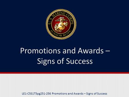 LE1-C5S1T5pg251-256 Promotions and Awards – Signs of Success.