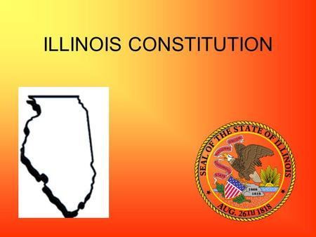 ILLINOIS CONSTITUTION. Governor Pat Quinn (Democrat) Chief Executive Appoints key administrators Proposes budget yearly Grants reprieves and pardons.