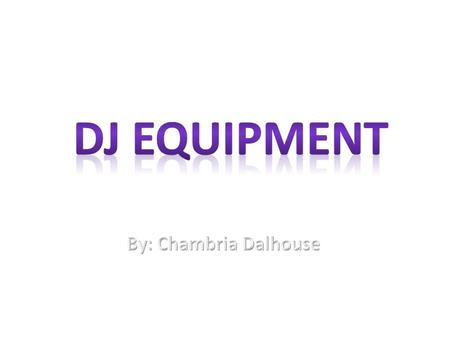 MY DJ EQUIPMENT LIST Turntable DJ Controller Laptop Mixer Monitors Headphones Subwoofers/ Speakers.