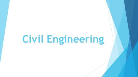 Civil Engineering. Job description  These can range from the relatively small-scale, for example bridge repairs, through to large national schemes, like.