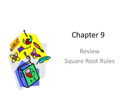 Review Square Root Rules