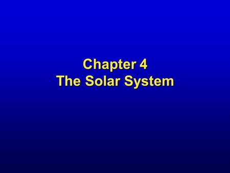 Chapter 4 The Solar System. Comet Tempel Chapter overview Solar system inhabitants Solar system formation Extrasolar planets.
