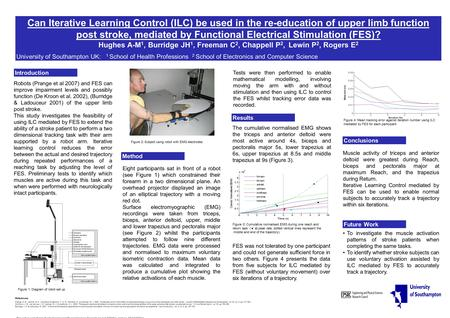 Can Iterative Learning Control (ILC) be used in the re-education of upper limb function post stroke, mediated by Functional Electrical Stimulation (FES)?