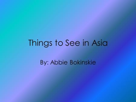 Things to See in Asia By: Abbie Bokinskie. Summary of the Book I read the book the Breadwinner. This book is about a little Afghan girl named Parvana.