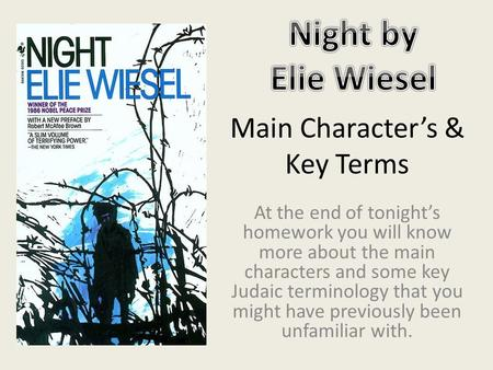 the unknown and fear in the life of eliezer in the novel night by elie wiesel