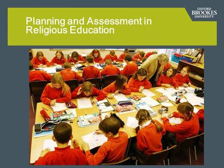 Planning and Assessment in Religious Education. Subject Knowledge Development.