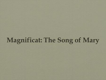 Magnificat: The Song of Mary. Michelangelo - sistine chapel.
