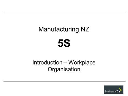 5S Introduction – Workplace Organisation