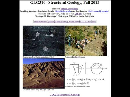 GLG310 Structural Geology. Announcements Reminder: Application exercise on Tuesday, Sept. 17 in class How do videos look and work? Homework questions?