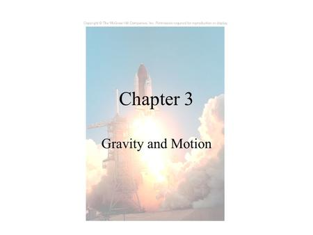 Chapter 3 Gravity and Motion. Celestial Sphere Movie.