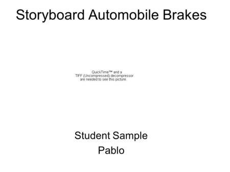 Storyboard Automobile Brakes Student Sample Pablo.