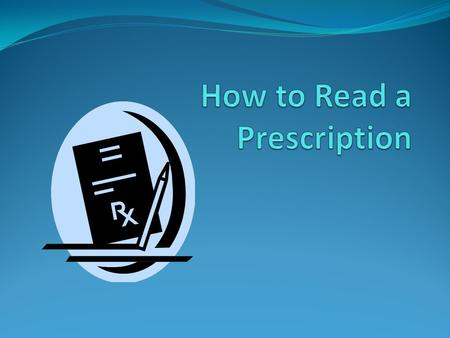 What is a Prescription? A physician's order for the preparation and administration of a drug or device for a patient. The word prescription also comes.