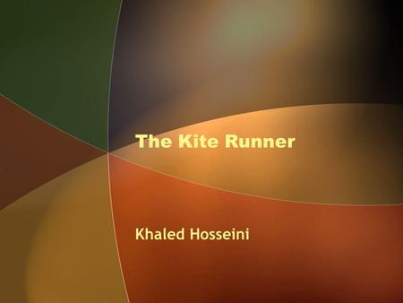 The Kite Runner Khaled Hosseini.