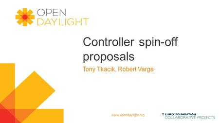 Controller spin-off proposals