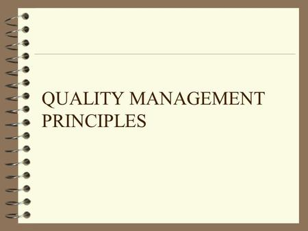 QUALITY MANAGEMENT PRINCIPLES. Objectives 4 Understand usefulness of CASE tools 4 Types of CASE tools 4 Data flow diagrams (DFD)