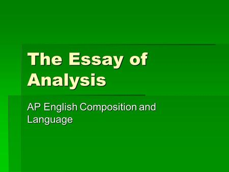 analysis essay ap language and composition